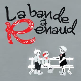 La bande à Renaud - Edition sous fourreau en tirage limité