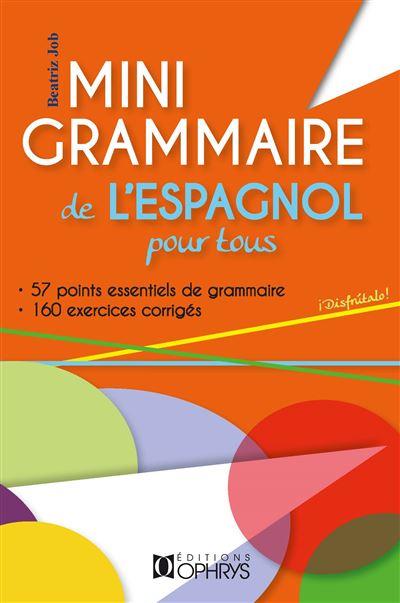 Mini grammaire de l'espagnol pour tous