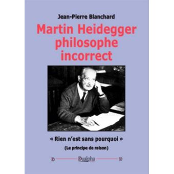Martin Heidegger, philosophe incorrect
