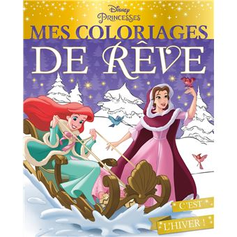 Disney Princesses   Mes coloriages de rêve   DISNEY PRINCESSES