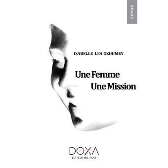 Une femme, une mission