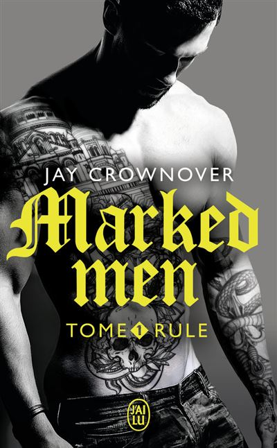 Rule - tome 1 - Marked Men