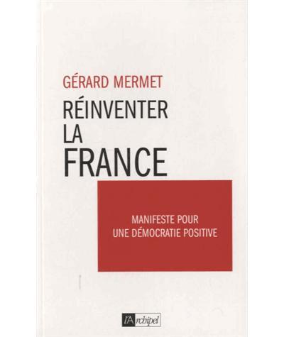 Réinventons la France !