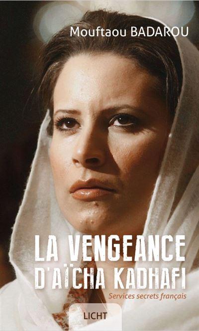 La vengeance d'Aïcha Kadhafi