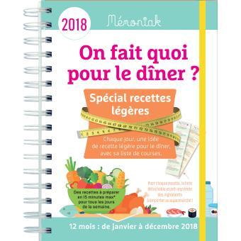 Idee Menu Simple Pour Le Soir.On Fait Quoi Pour Le Diner Special Recettes Legeres 2018
