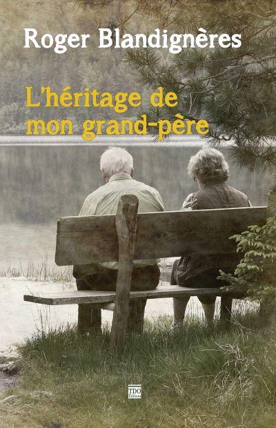L'héritage de mon grand-père