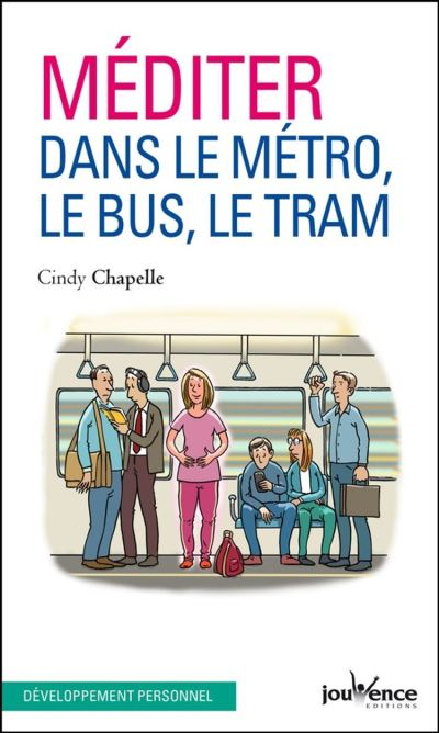 Méditer dans le métro, le bus, le tram - 9782889057696 - 3,99 €