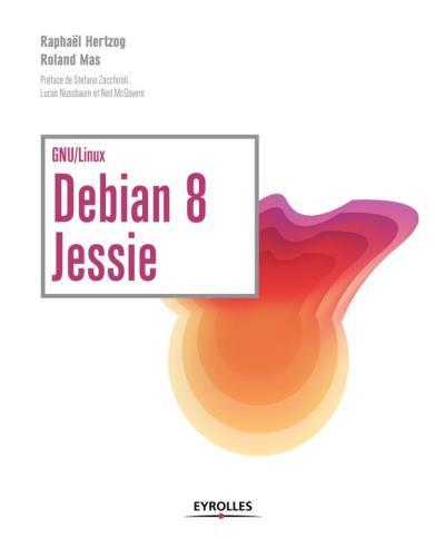 Debian 8 Jessie - 9782212023404 - 27,99 €