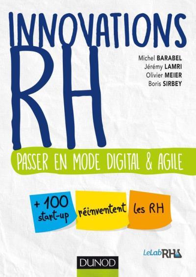 Innovations RH - Passer en mode digital et agile - 9782100768141 - 18,99 €