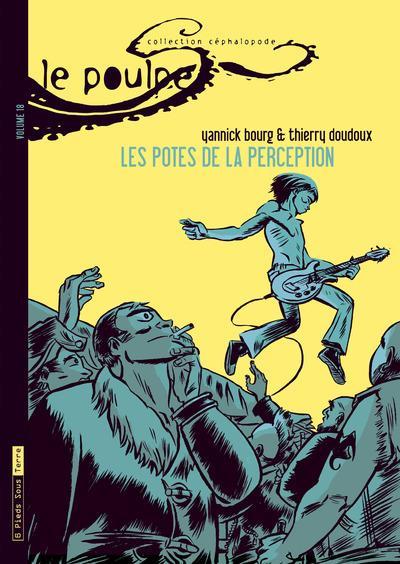 Le Poulpe - tome 18 Les potes de la perception