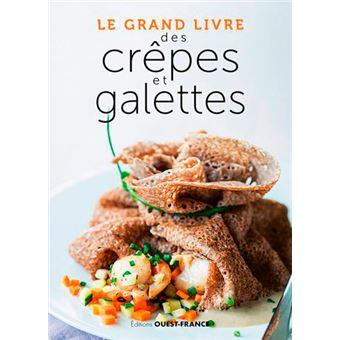 Le Grand livre des crêpes et galettes