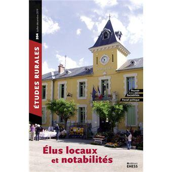 E?tudes rurales n°204 - Elus locaux et notabilités
