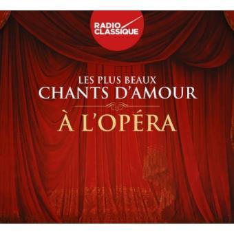 Les Plus Beaux Chants Damour Dopéra