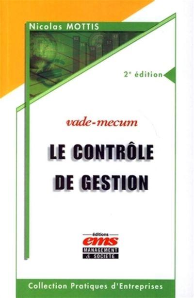 Le controle de gestion 2e edition vade-mecum