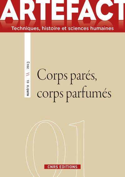 Artefact n°1 - Corps parés, corps parfumés