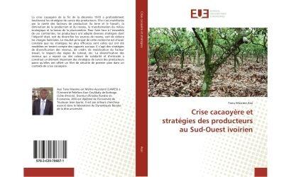 Crise cacaoyère et stratégies des producteurs au Sud-Ouest ivoirien