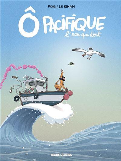 Ô Pacifique - L'eau qui dort