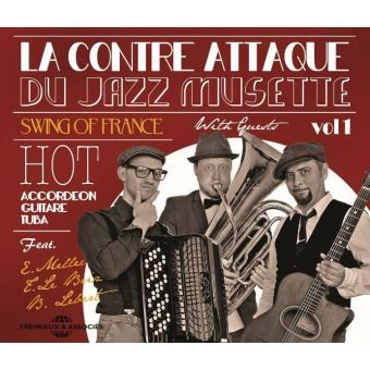 La Contre attaque du Jazz Musette Volume 1 Inclus un livret de 12 pages