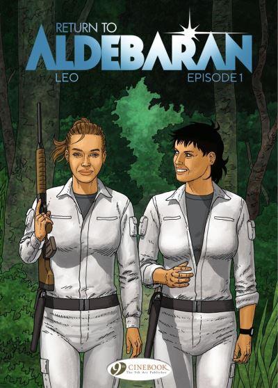 Return to Aldebaran - Episode 1