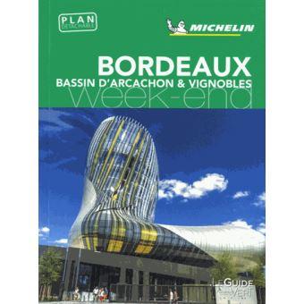 Guide Vert Week-End Bordeaux