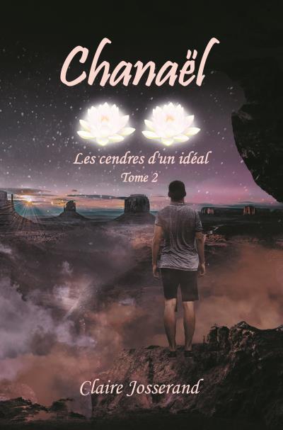 Chanaël : les cendres d'un idéal
