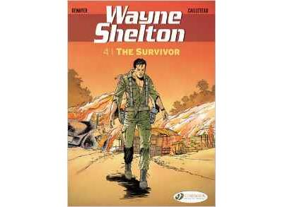 Wayne Shelton - tome 4 The survivor