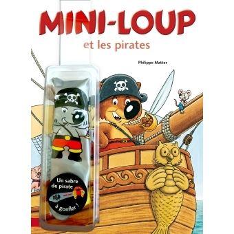 Mini loup avec un sabre de pirates gonflable mini loup et les pirates philippe matter - Coloriage mini loup et les pirates ...
