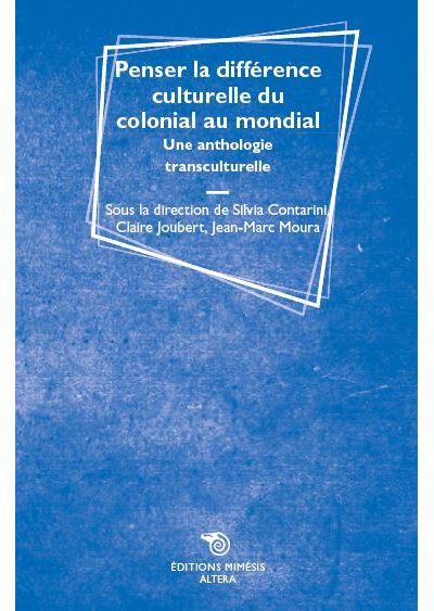 Penser la différence culturelle du colonial au mondial
