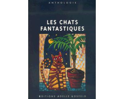 Les Chats fantastiques (Tome 1)