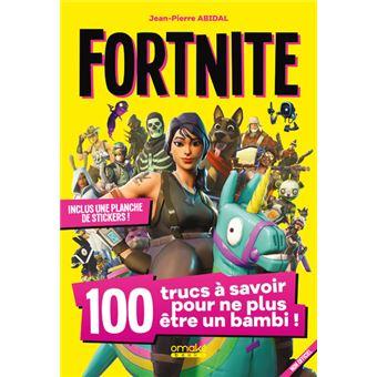 Fortnite 100 Trucs A Savoir Pour Ne Plus Etre Un Bambi