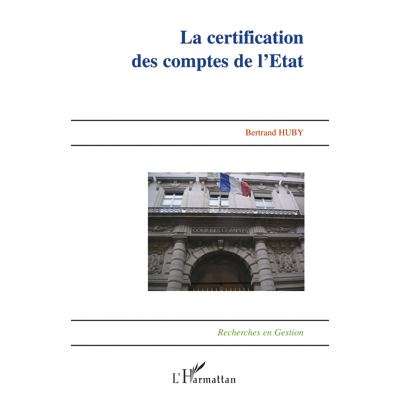 La certification des comptes de l'Etat