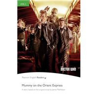 Doctor who mummy on the orient express readers niveau 3