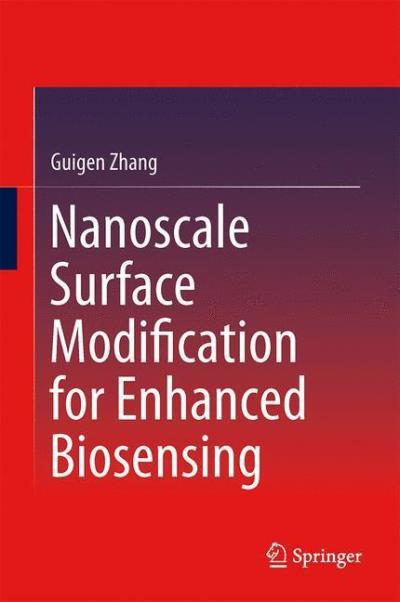 Nanoscale surface modification for enhanced biosensing