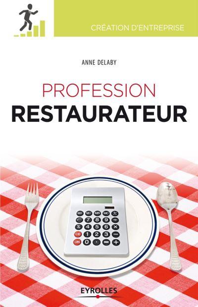 Profession restaurateur - 9782212192940 - 12,99 €