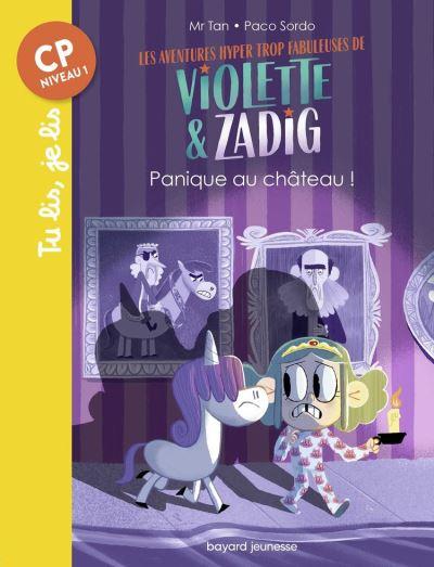 Les aventures hyper trop fabuleuses de Violette et Zadig, Tome 03 - Panique au chateau ! - 9791036321726 - 3,99 €