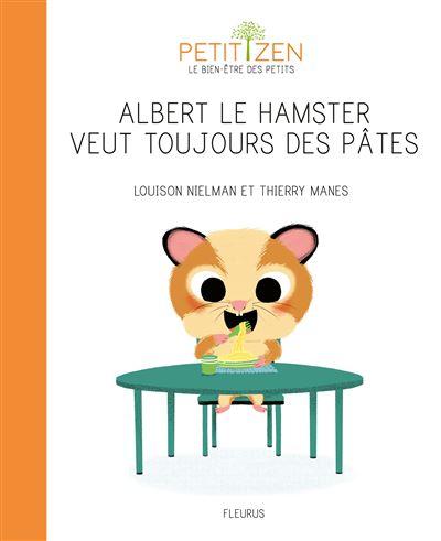 Albert le hamster veut toujours des pâtes