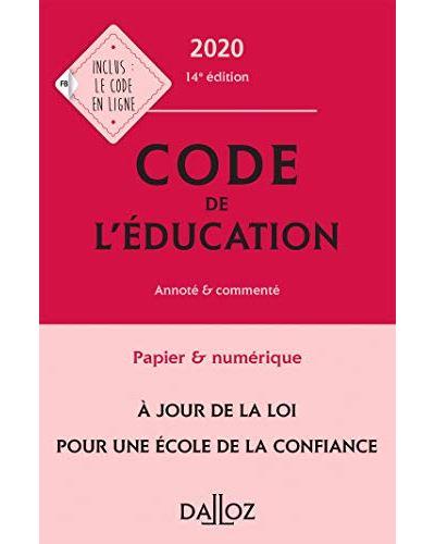 Code de l'éducation 2020, annoté et commenté - 14e ed.