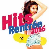 Hits Rentrée 2016