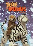 Tigres et nounours 2ème voyage t02 ned