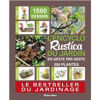 L'encyclo Rustica du jardin en geste par geste