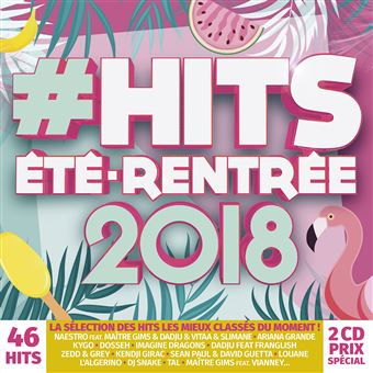HITS ETE RENTREE 2018/2CD
