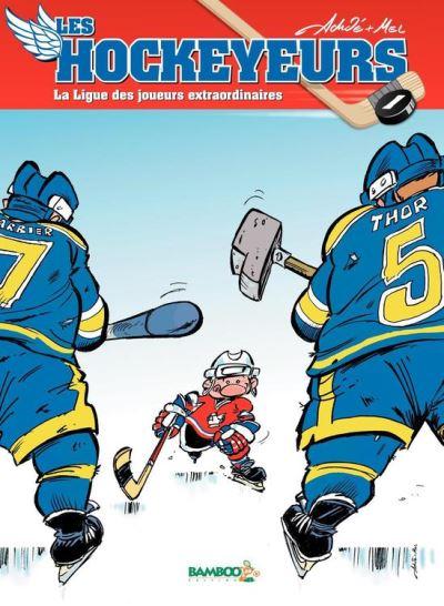 Les Hockeyeurs - tome 2 - La ligue des joueurs extraordinaires - 9782818916339 - 6,99 €