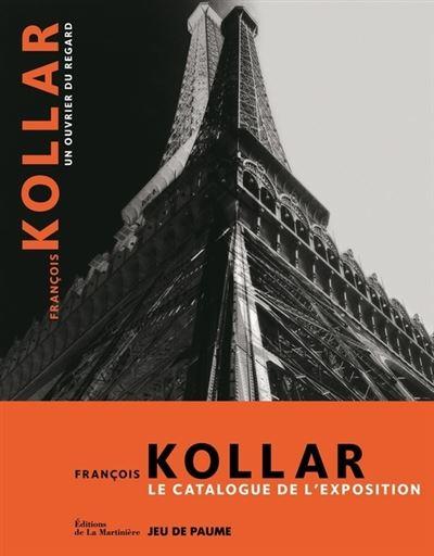 François Kollar, un ouvrier du regard. Le Catalogu