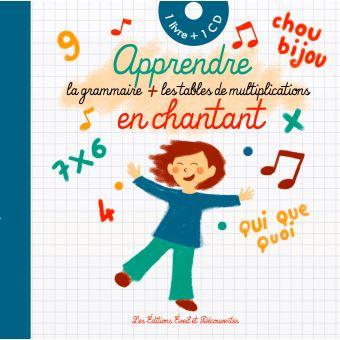 Apprendre la grammaire et les tables de multiplication en chantant