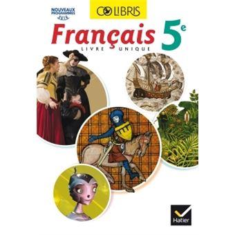 Colibris Francais 5e Ed 2016 Manuel De L Eleve Inclus Mon Carnet De Bord 5e