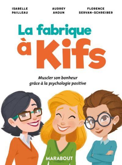 La fabrique à kifs - 9782501119474 - 8,99 €