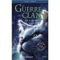 La guerre des Clans - cycle I - tome 5 Sur le sentier de la guerre -poche-