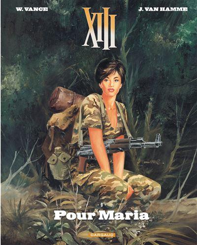 XIII - Pour Maria (Nouveau format)
