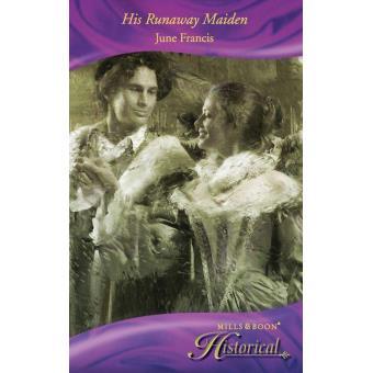 His Runaway Maiden (Mills & Boon Historical)