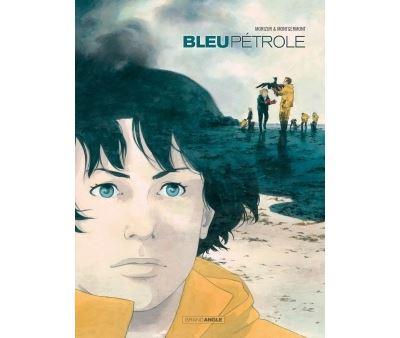 Bleu pétrole - histoire complète